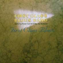 First Class Blues Band: First Class Blues, CD