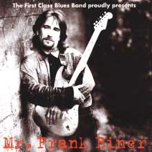 First Class Blues Band: Proudly Presents Mr.Frank Biner, CD