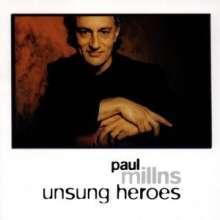 Paul Millns: Unsung Heroes, CD