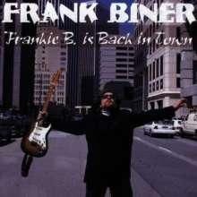 Frank Biner: Frankie B. Is Back In Town, CD