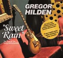 Gregor Hilden: Sweet Rain - The Best Of The Guitar Instrumentals, CD