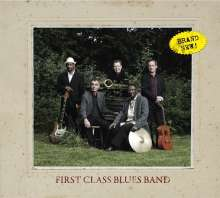 First Class Blues Band: Brand New, CD