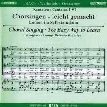 Chorsingen leicht gemacht: Bach, Weihnachtsoratorium BWV 248 (Bass), 2 CDs