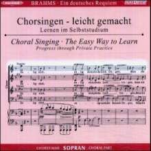 Chorsingen leicht gemacht: Brahms, Ein Deutsches Requiem op.45 (Sopran), 2 CDs