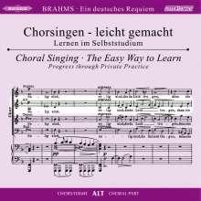 Chorsingen leicht gemacht: Brahms, Ein Deutsches Requiem op.45 (Alt), 2 CDs