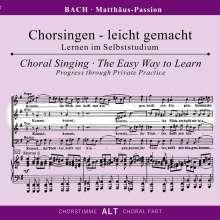 Chorsingen leicht gemacht: Bach, Matthäus-Passion BWV 244 (Alt), 2 CDs