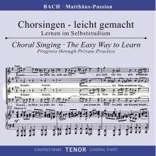 Chorsingen leicht gemacht: Bach, Matthäus-Passion BWV 244 (Tenor), 2 CDs