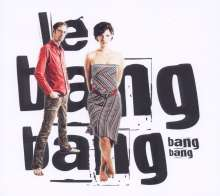 Le Bang Bang    (Jazz): Bang Bang, CD