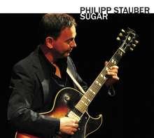 Philipp Stauber: Sugar, CD