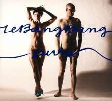 Le Bang Bang    (Jazz): Pure, CD