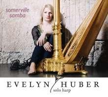Evelyn Huber (geb. 1970): Somerville Samba, CD