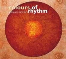 Wolfgang Lohmeier: Colours Of Rhythm, CD