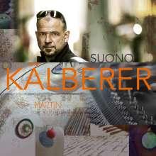 Martin Kälberer (geb. 1967): Suono (180) (Limited Edition), 2 LPs