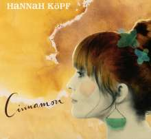 Hannah Köpf: Cinnamon, CD