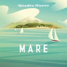 Quadro Nuevo: Mare (Limited Edition) (Ocean Colored Vinyl), 2 LPs