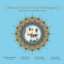 Williams,Olivia/Francel,Mulo: Between The Earth And Nothingness, CD