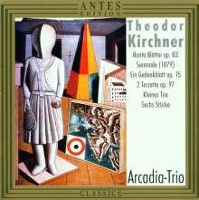 Theodor Kirchner (1823-1903): Werke für Klaviertrio, CD
