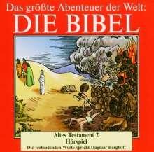 Das größte Abenteuer der Welt: Die Bibel / Altes Testament 2, CD