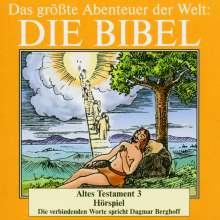 Das größte Abenteuer der Welt: Die Bibel / Altes Testament 3, 2 CDs