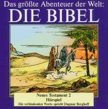 Das größte Abenteuer der Welt: Die Bibel / Neues Testament 2, CD