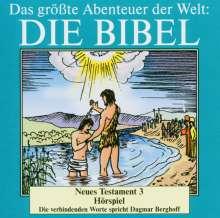 Das größte Abenteuer der Welt: Die Bibel / Neues Testament 3, CD