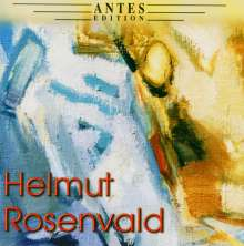 Helmut Rosenvald (geb. 1929): Symphonie Nr.3, CD
