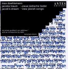 Max Doehlemann (geb. 1970): Jacobs Traum - Neue jüdische Lieder, CD