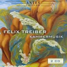 Felix Treiber (geb. 1960): Kammermusik, 2 CDs