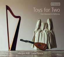 Toys for Two - From Dowland to California (Musik für Harfe & Laute), CD
