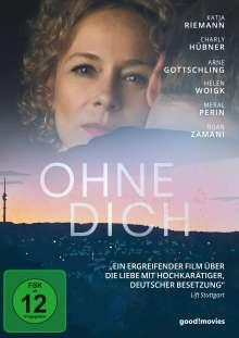 Ohne Dich, DVD