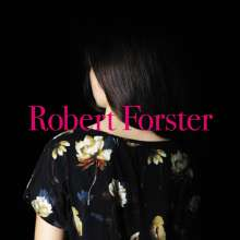 Robert Forster: Songs To Play, 1 LP und 1 CD