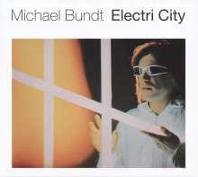 Michael Bundt: Electri City, CD