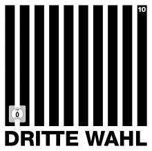 Dritte Wahl: 10 (Limited Special Edition), 2 LPs, 1 CD und 1 DVD