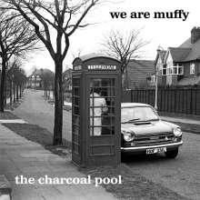 We Are Muffy: The Charcoal Pool, CD