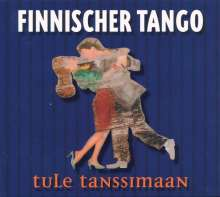 Finnland - Tule Tanssimaan / Finnischer Tango, CD