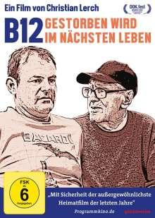 B12 - Gestorben wird im nächsten Leben, DVD