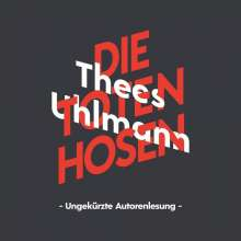 Thees Uhlmann: Thees Uhlmann über Die Toten Hosen, 3 CDs