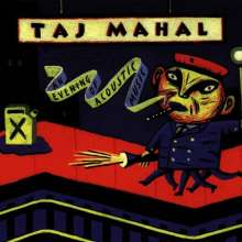 Taj Mahal: An Evening Of Acoustic Music (180g), 2 LPs