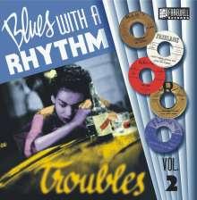 Blues with a Rhythm 02 - Trouble, LP