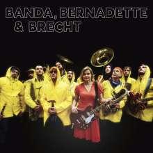Banda, Bernadette & Brecht: Banda, Bernadette & Brecht, CD