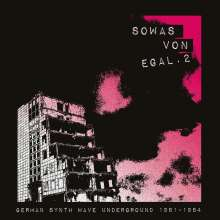 Sowas von egal 2 (German Synth Wave Underground 1981 - 1984), LP
