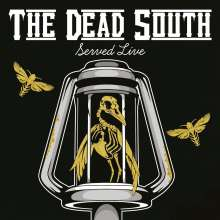 The Dead South: Served Live, 2 CDs