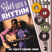 Blues With A Rhythm Vol.3 - My Man's Coming Home, Single 10""