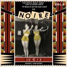 La Noire Vol. 8 - Slick Chicks, LP