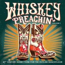 Whiskey Preachin' Vol. 1, LP