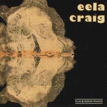 Eela Craig: Eela Craig, CD