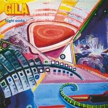 Gila: Night Works: Live 1972, CD