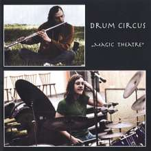 Drum Circus: Magic Theatre, CD