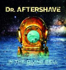 Dr. Aftershave: In The Diving Bell, CD