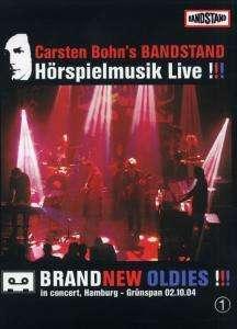 Carsten Bohn's Bandstand: Brandnew Oldies:In Concert, Hamburg-Grünspan 2004 (DVD + CD), 1 DVD und 1 CD